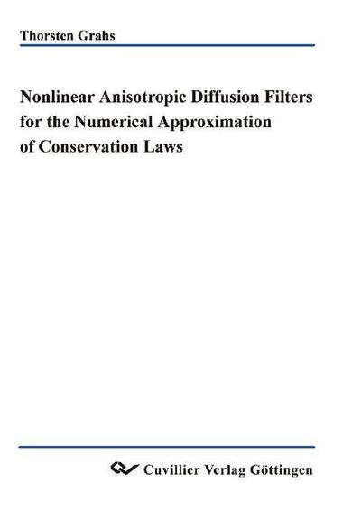 Nonlinear anisotropic diffusion filters for the numerical approximation of conservation laws