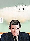 Glenn Gould: Leben Off-Beat