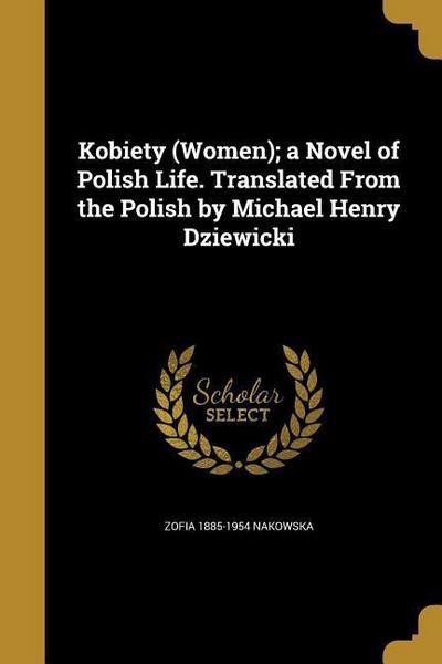 KOBIETY (WOMEN) A NOVEL OF POL