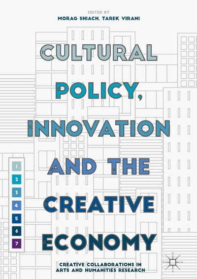 Cultural Policy, Innovation and the Creative Economy