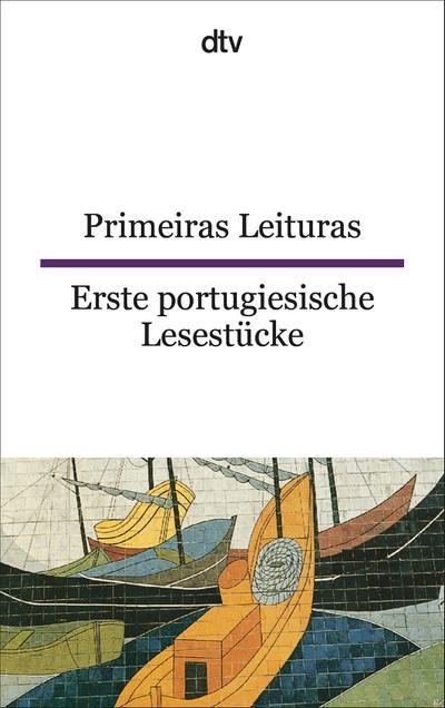 Primeiras Leituras Erste portugiesische Lesestücke (dtv zweisprachig)