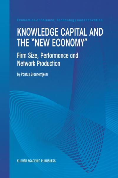 Knowledge Capital and the &quote;New Economy&quote;
