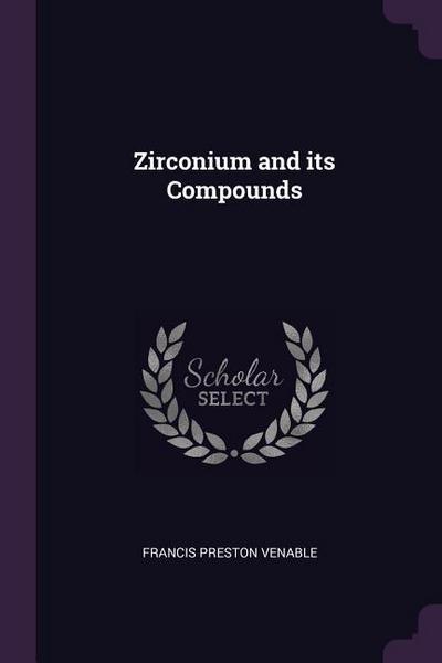 Zirconium and Its Compounds
