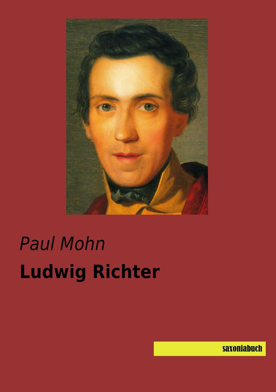 Ludwig Richter Paul Mohn
