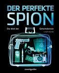 SALE Der perfekte Spion: Die Welt der Geheimdienste (Coventgarden)