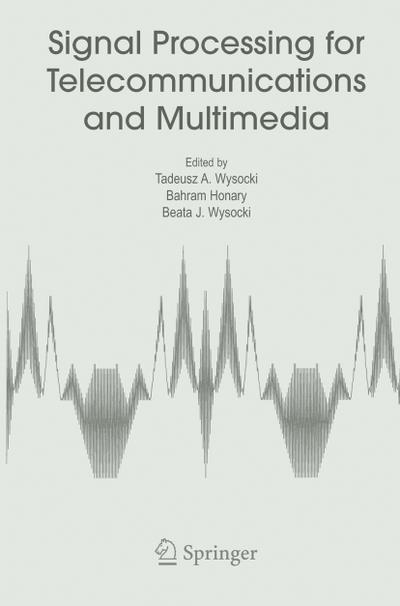 Signal Processing for Telecommunications and Multimedia