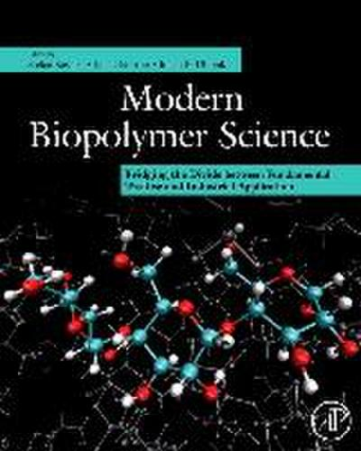 Modern Biopolymer Science