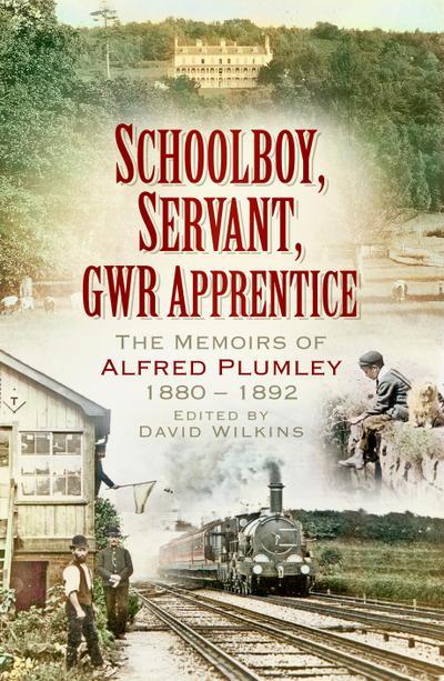 Schoolboy, Servant, GWR Apprentice