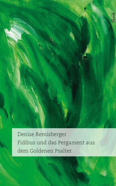Fidibus und das Pergament aus dem Goldenen Psalter