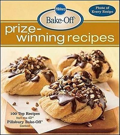 Pillsbury Bake-Off Prize-Winning Recipes: 100 Top Recipes from the 43rd Pillsbury Bake-Off Contest