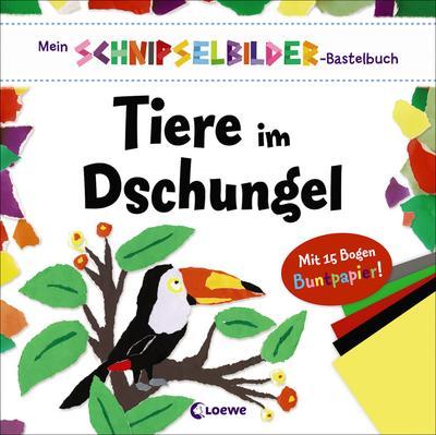 Mein Schnipselbilder-Bastelbuch - Tiere im Dschungel
