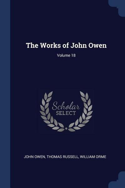 The Works of John Owen; Volume 18