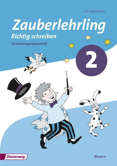 Zauberlehrling - Ausgabe 2014 für Bayern: Arbeitsheft 2 SAS