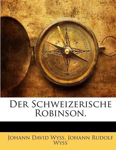 Der Schweizerische Robinson.