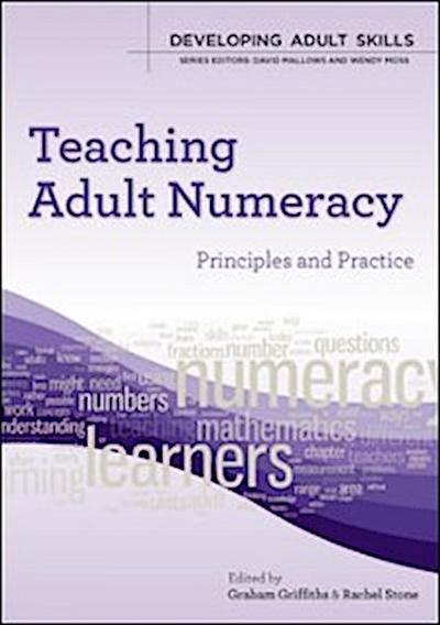 EBOOK: Teaching Adult Numeracy: Principles & Practice