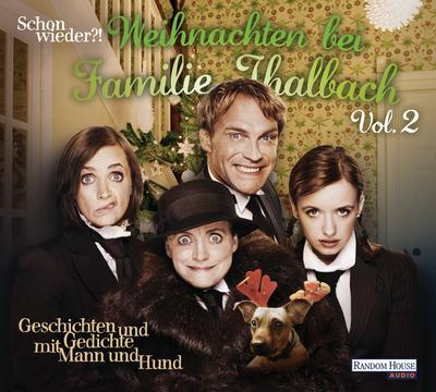 Schon wieder!? Weihnachten bei Familie Thalbach; Geschichten und Gedichte mit Mann und Hund; Deutsch