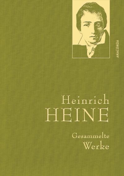 Heinrich Heine - Gesammelte Werke (Iris®-LEINEN-Ausgabe)
