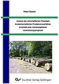 Analyse des wirtschaftlichen Potentials forstwirtschaftlicher Produktionsverfahren innerhalb einer interdisziplinären Landnutzungsprognose