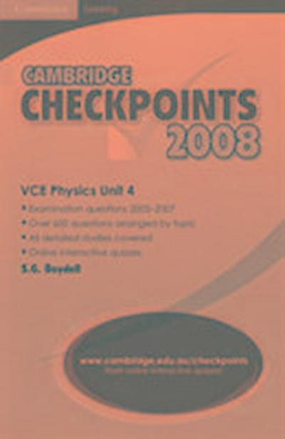 Cambridge Checkpoints VCE Physics Unit 4 2008