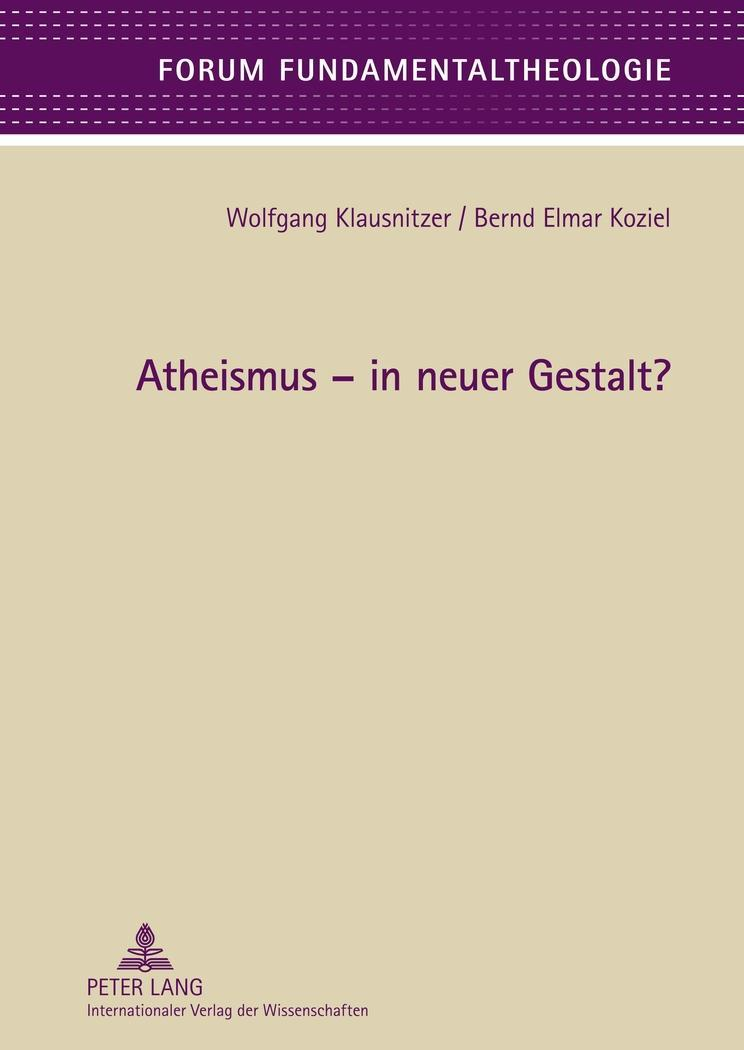 Atheismus - in neuer Gestalt? Wolfgang Klausnitzer