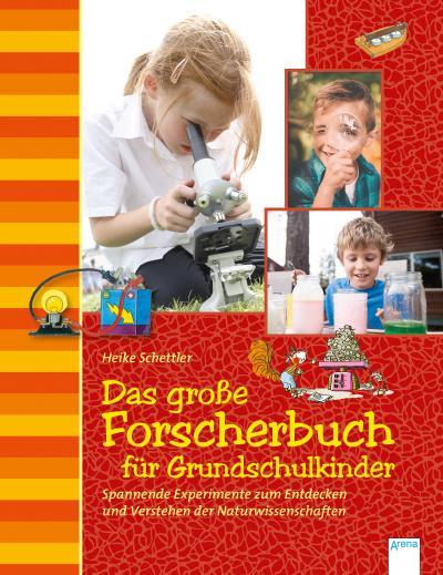 Das große Forscherbuch für Grundschulkinder