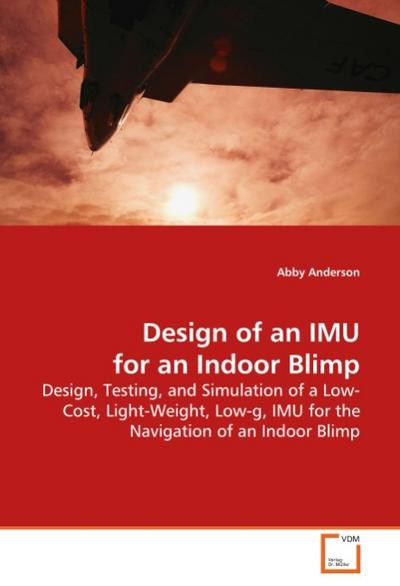 Design of an IMU for an Indoor Blimp