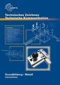 Technisches Zeichnen Grundbildung Metall Arbeitsblätter zu 12717