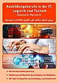 Überblick der technischen, IT und Logistik Ausbildungsberufe Deutsch-Persisch