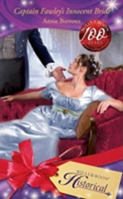 Captain Fawley's Innocent Bride (Mills & Boon Historical)