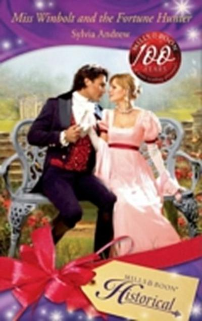 Miss Winbolt and the Fortune Hunter (Mills & Boon Historical)
