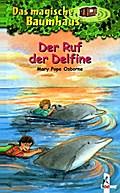 Das magische Baumhaus 09. Der Ruf der Delfine