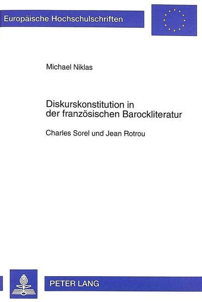 Diskurskonstitution in der französischen Barockliteratur