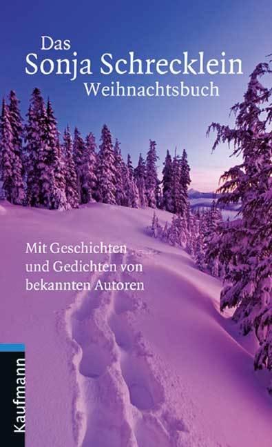 Sonja Schrecklein ~ Das Sonja Schrecklein Weihnachtsbuch 9783874079068