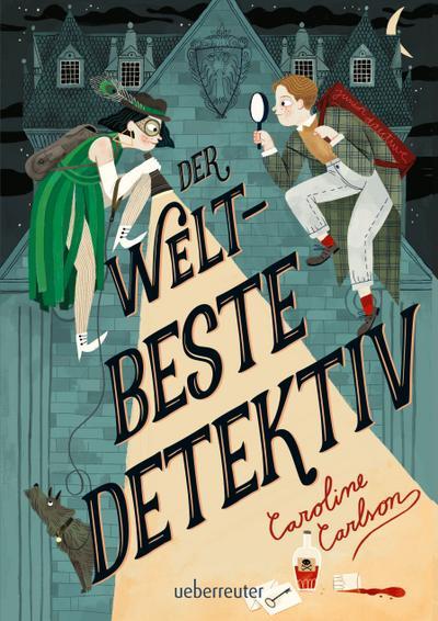 Der weltbeste Detektiv; Übers. v. Huggins, Emily; Deutsch