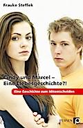Cindy und Marcel - Eine Liebesgeschichte?!