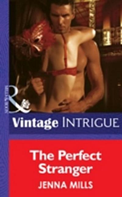 Perfect Stranger (Mills & Boon Intrigue) (Midnight Secrets, Book 1)