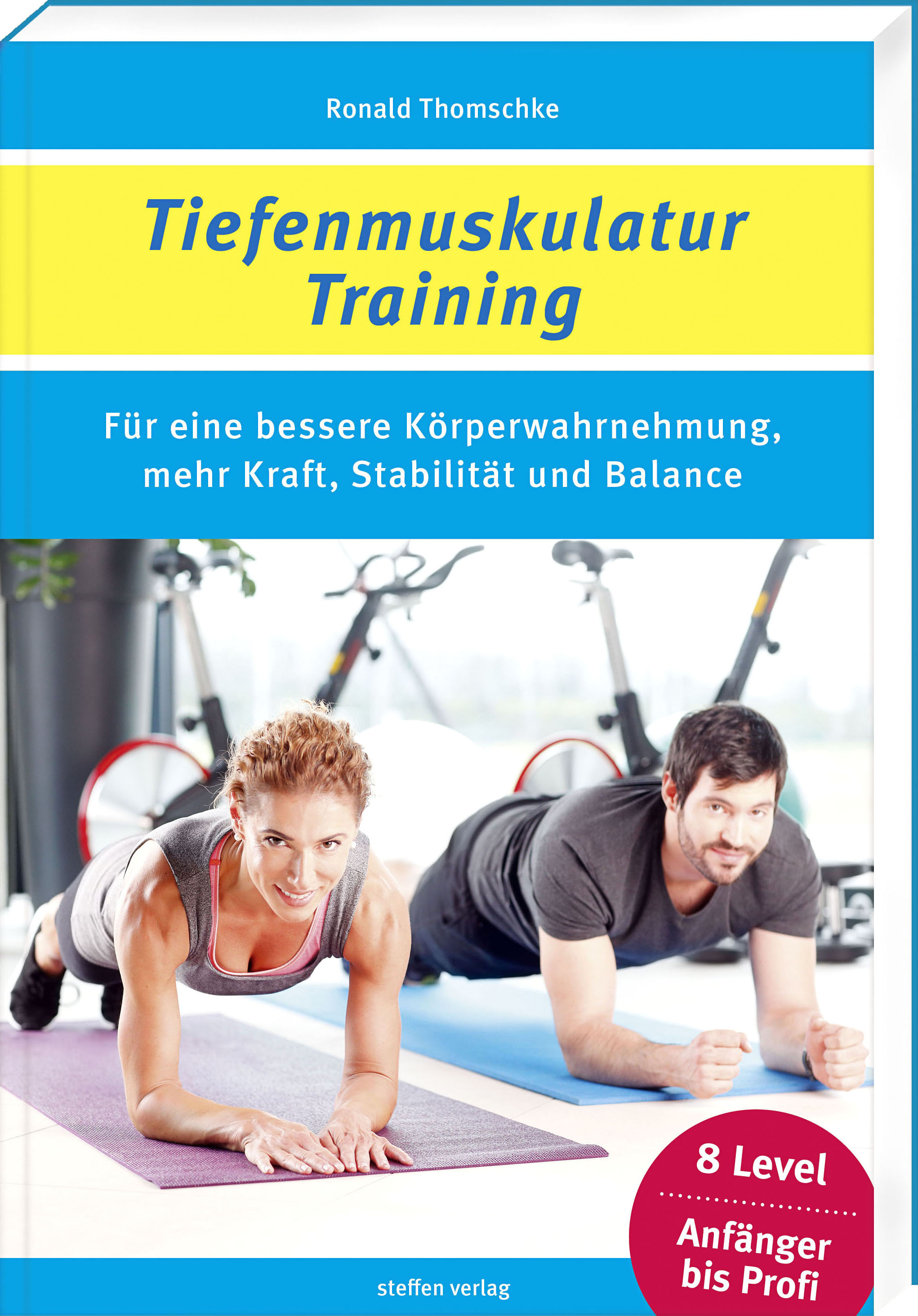 Tiefenmuskulatur-Training, Ronald Thomschke