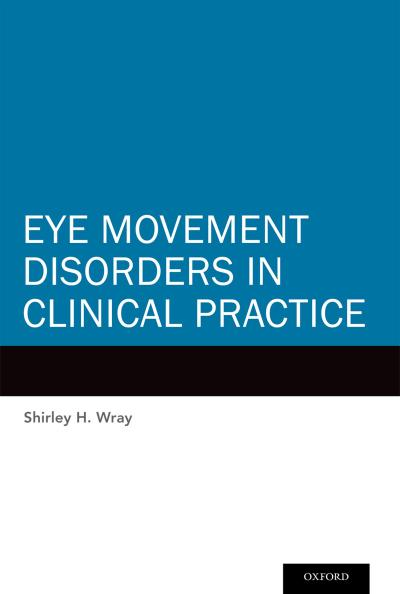 Eye Movement Disorders in Clinical Practice