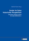 Gender im Fokus historischer Perspektiven