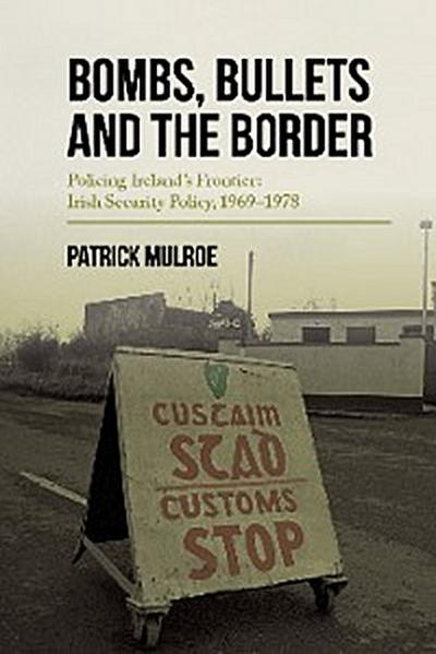 Bombs, Bullets and the Border