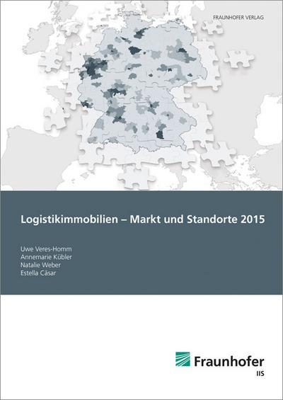Logistikimmobilien - Markt und Standorte 2015