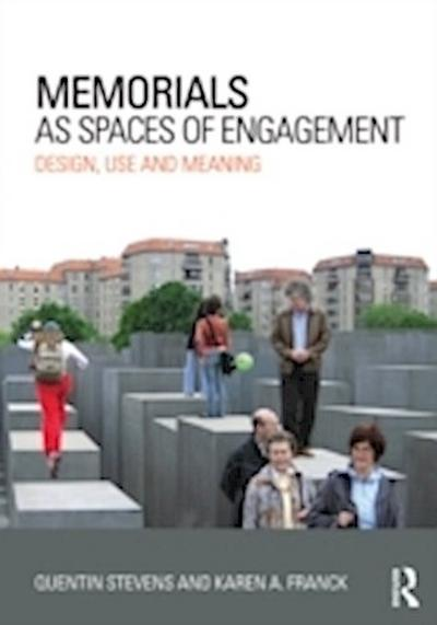 Stevens, Q: Memorials as Spaces of Engagement