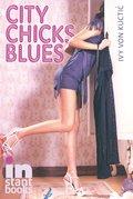 City Chicks Blues - Ivy von Kuctic