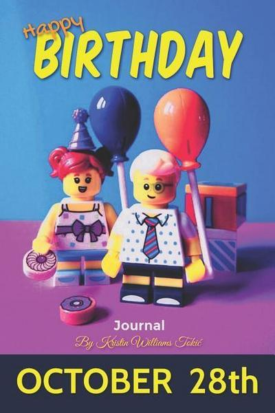 Happy Birthday Journal October 28th: Kids Edition- 135 Page Beginners Journal for Ages 5-13!