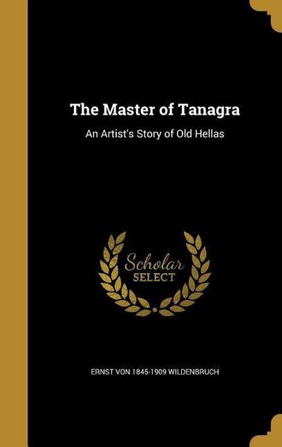 MASTER OF TANAGRA