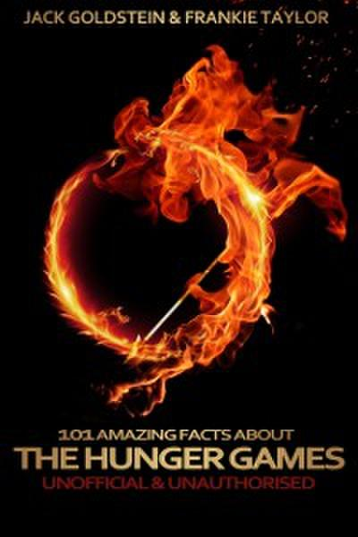 101 Amazing Facts about the Hunger Games
