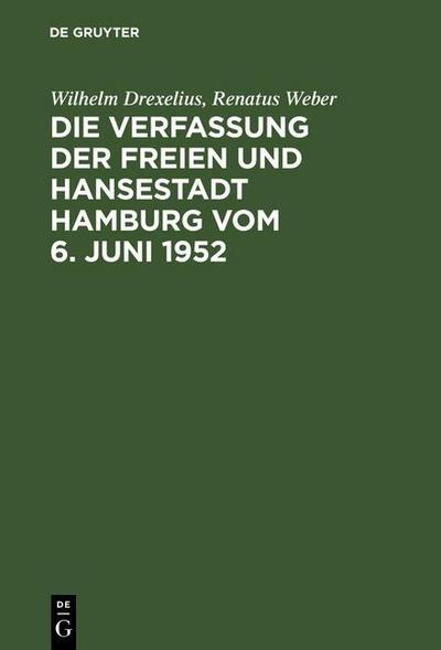 Die Verfassung der Freien und Hansestadt Hamburg vom 6. Juni 1952