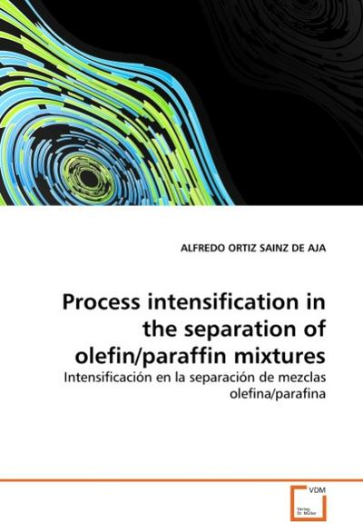 Process intensification in the separation of olefin/paraffin mixtures