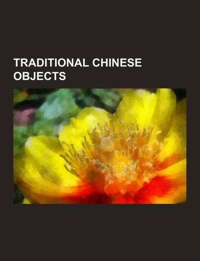 Traditional Chinese objects