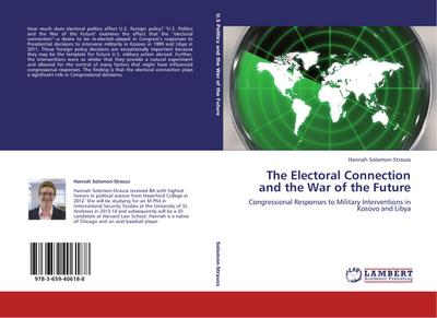The Electoral Connection and the War of the Future